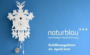 naturblau Eröffnung